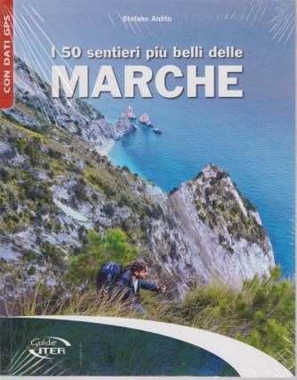 I 50 sentieri più belli delle Marche - di Stefano Ardito -