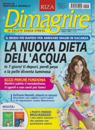 Dimagrire - n. 207 - mensile - luglio 2019
