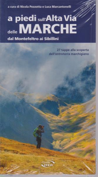 A piedi sull'Alta Via delle Marche dal Montefeltro ai Sibillini -