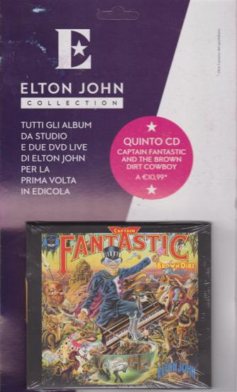 Elton John Collection - Quinto cd - Captain fantastic and the brown dirt cowboy - settimanale -