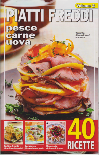 Piatti freddi - n. 26 /2019  - 40 ricette