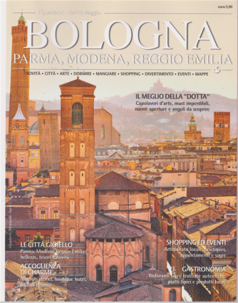 I quaderni - Diari di viaggio - Bologna - Parma - Modena - Reggio Emilia - n. 31 - bimestrale -