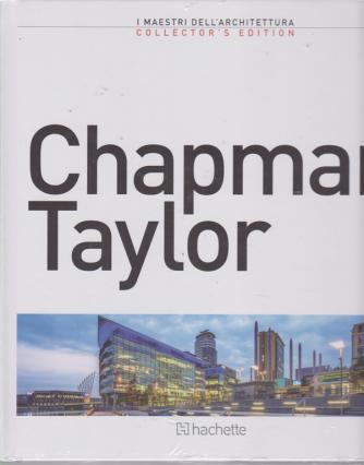I maestri dell'architettura -  Chapman Taylor - n. 14 - 28/6/2019 - quattordicinale - copertina rigida