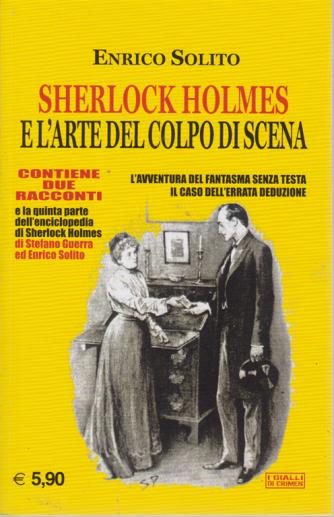 Crimen - Sherlock Holmes e l'arte del colpo di scena - n. 6 - giugno 2019 -