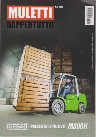 Muletti Dappertutto - n. 2 - luglio - agosto 2019 - bimestrale -