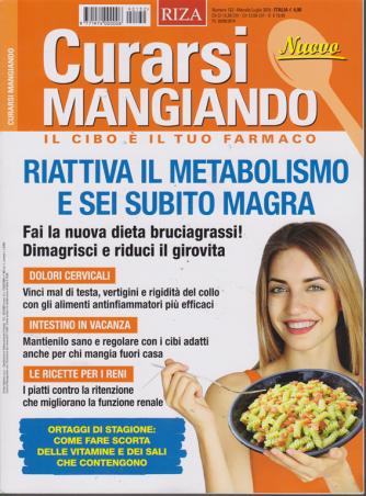Curarsi Mangiando - n. 132 - mensile - luglio 2019 -