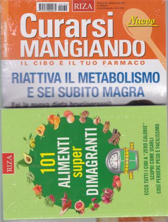 Curarsi Mangiando  - n. 132 - mensile - luglio 2019 - + il libro 101 alimenti super dimagranti - rivista + libro