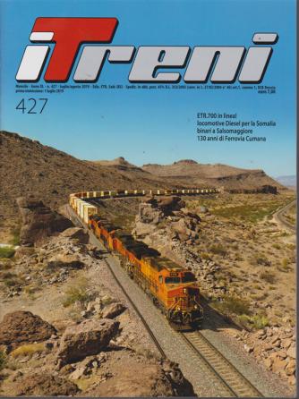 I treni - n. 427 - mensile - luglio -agosto 2019 -
