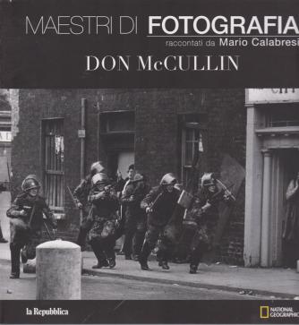 Maestri di fotografia raccontati da Mario Calabresi - Don McCullin - n. 10 -