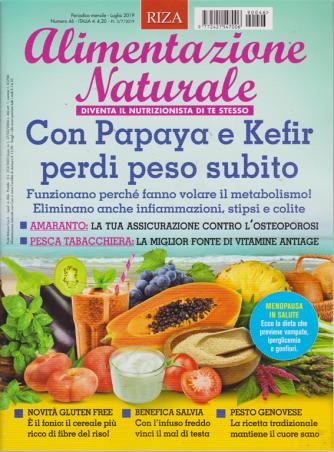 Alimentazione naturale - n. 46 - mensile - luglio 2019 -