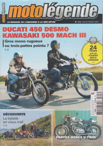 Moto Legende - n. 313 - juillet/aout 2019 - in lingua francese