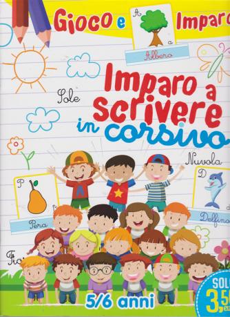 Leggo Gioco E Imparo - Imparo A Scrivere in corsivo - n. 5 - giugno 2019 - mensile - 5/6 anni