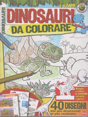 Dinosauri da colorare - n. 1 - bimestrale luglio - agosto 2019 - 4-8 anni -