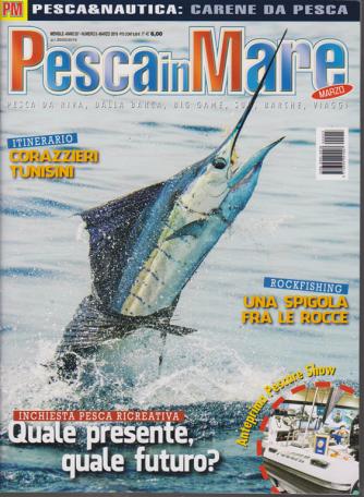 Pesca In Mare - n. 3 - mensile - marzo 2019 -
