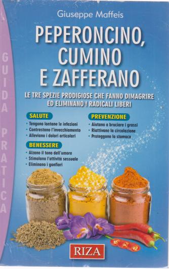 Le ricette perdipeso - n. 94 - Peperoncino, cumino e zafferano - luglio 2019 - Giuseppe Maffeis - Guida praitca