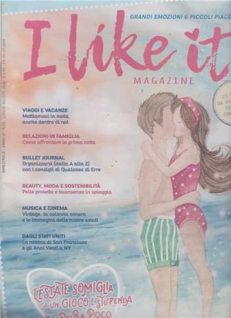 I Like It magazine - n. 3 - bimestrale - luglio -agosto 2019 -