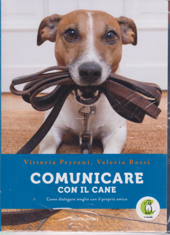 I Libri Di Sorrisi2 - Comunicare Con Il Cane - 26/2/2019 - settimanale - Cane e gatto: capirli, educarli, amarli!