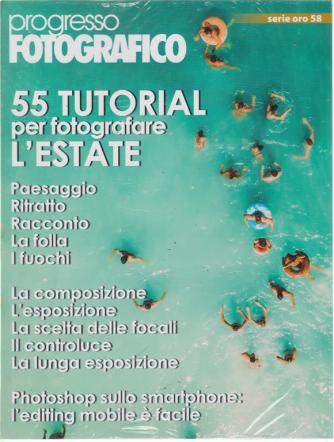 Progresso Fotografico - serie oro n. 58 - luglio -agosto 2019 - bimestrale