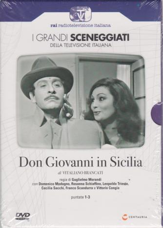 I grandi sceneggiati della televisione italiana - Don Giovanni in Sicilia - puntate 1-3 - settimanale - 11/7/2019