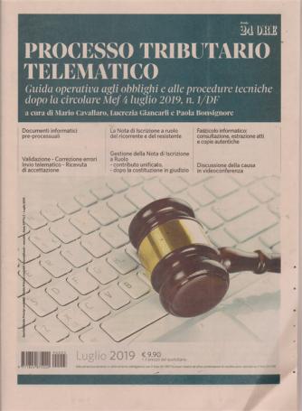 Processo tributario telematico - n. 3 - luglio 2019 - mensile