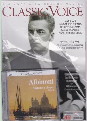 Classic Voice - + cd Albinoni - Sinfonie a cinque op. 2 - n. 242/243 - luglio -agosto 2019 - mensile - rivista + cd