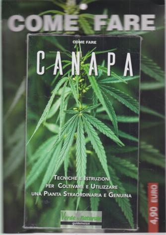 Come fare - Canapa - n. 1 - bimestrale - 11/7/2019