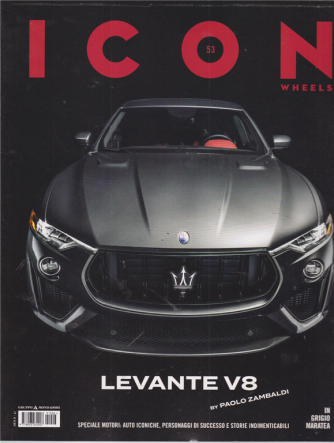 Icon -Wheels - n. 53 - 16/7/2019 - mensile