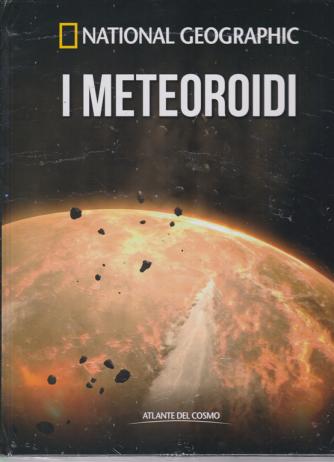 Atlante Del Cosmo - National Geographic - I meteoroidi - n. 39 - quindicinale - 19/7/2019