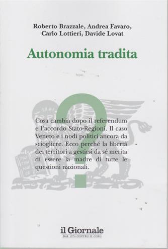 Il Giornale  - Autonomia tradita - n. 15 -
