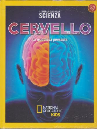 Le Meraviglie Della Scienza - Cervello. La macchina pensante - n. 28 - settimanale - 20/7/2019 - copertina rigida