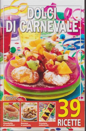 Dolci di Carnevale - n. 9/2019 - 39 ricette