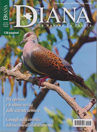 Diana - n. 8 - mensile - agosto 2019 - 128 pagine!