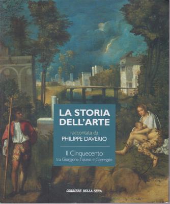 La storia dell'arte raccontata da Philippe Daverio - Il Cinquecento tra Giorgione, Tiziano e Correggio - n. 7 - settimanale -