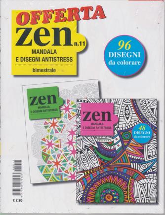 Offerta Zen Mandala - E Disegni Antistress - n. 11 - bimestrale - 2 riviste