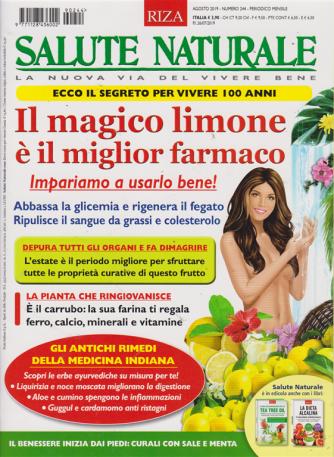 Salute Naturale - n. 244 - agosto 2019 - mensile -