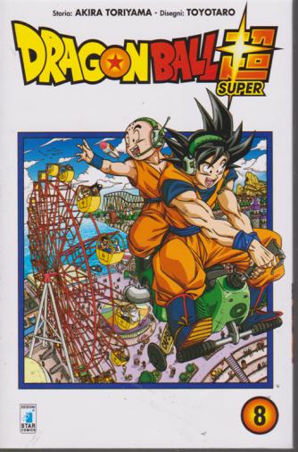 Dragon Ball Evergree - Super - n. 8 - mensile - agosto 2019 - edizione italiana