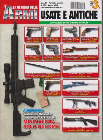 La Vetrina delle armi usate e antiche - n. 171 - agosto 2019 - mensile
