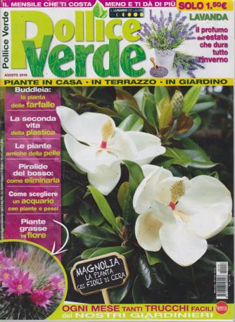 Pollice Verde - n. 118 - mensile - agosto 2019 -