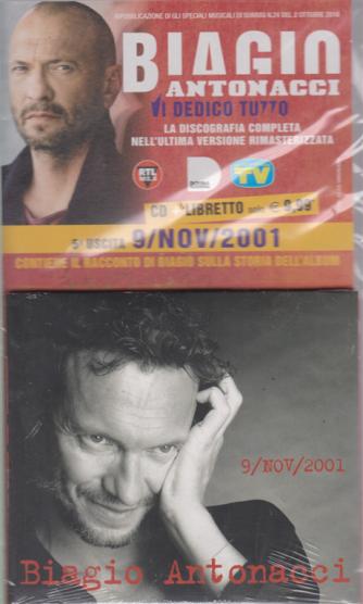 Gli speciali musicali di Sorrisi - n. 24 - quinta uscita  9/nov/2001- Biagio Antonacci - Vi dedico tutto - cd + libretto -