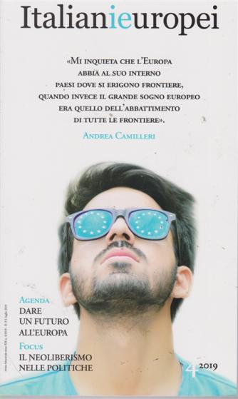 Italianieuropei - n. 4 - luglio 2019 - bimestrale