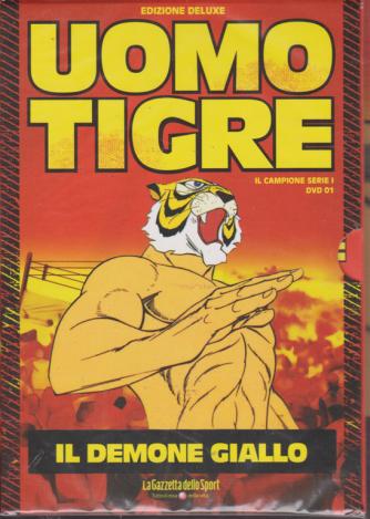 Uomo Tigre - Il Demone Giallo - n. 1 - settimanale -
