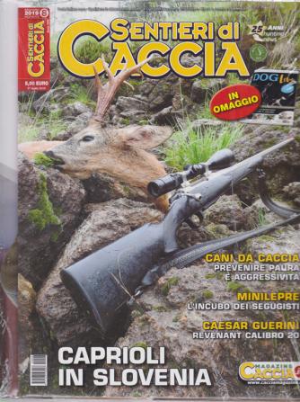Sentieri Di Caccia - + Dog live - n. 8 - mensile - agosto 2019 - 2 riviste