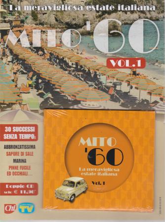 Cd Sorrisi Super - n. 7 - 30 luglio 2019 - settimanale - Mito '60 - vol. 1 - La meravigliosa estate italiana - doppio cd