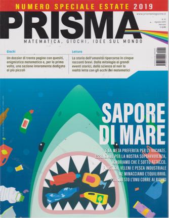 Prisma - n. 10 - agosto 2019 - mensile - numero speciale estate 2019
