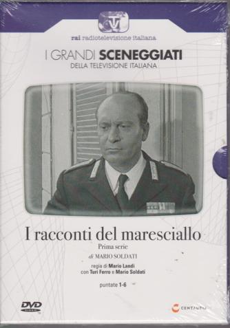 I grandi sceneggiati della televisione italiana - I racconti del maresciallo - prima serie di Mario Soldati - puntate 1-6 - 1/8/2019 - n. 72 - settimanale