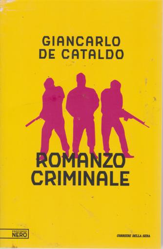 Romanzo criminale - di Giancarlo De Cataldo - Profondo nero - n. 3 - settimanale
