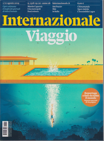 Internazionale - n. 1320 - 2/22 agosto 2019 - settimanale