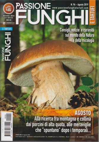Passione Funghi E Tartufi - n. 96 - agosto 2019 - mensile