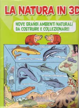 La natura in 3D Supplemento a Giocolandia -  N. 114 - 16/6/2018