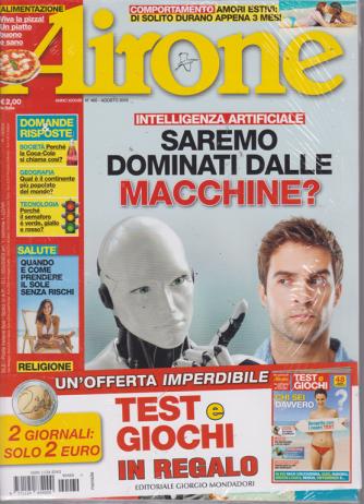 Airone - n. 460 - agosto 2019 - + Test e giochi in regalo - 2 riviste